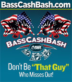 Bass Cash Bash - Louisiana Delta February 1st thru May 31st