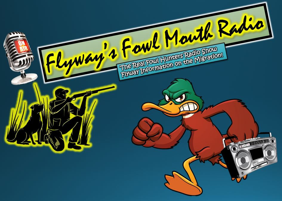 Flyway's Fowl Mouth Radio